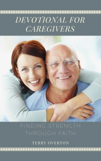 https://www.amazon.com/DEVOTIONAL-CAREGIVERS-Finding-Strength-Through/dp/1945757930/ref=sr_1_2?keywords=Terry+overton&qid=1562865063&s=gateway&sr=8-2